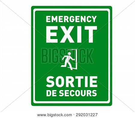 Green Emergency Exit Sign In English And French, With Icon Of Person Running. Sortie De Secours.