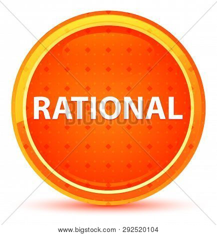 Rational Isolated on Natural Orange Round Button poster