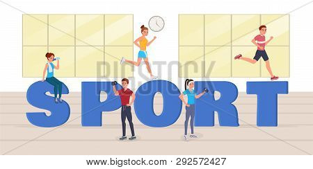 Strong Sports People Having Workout, Doing Sport, Drinking Water, Running In Gym Near Big Sport Lett