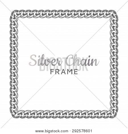 Silver Chain Square Border Frame. Rectangle Wreath Shape. Jewelry Design, Text Frame. Realistic Vect