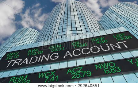 Trading Account Brokerage Firm Stock Market Trades Ticker 3d Illustration
