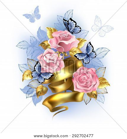 Gentle Pink Roses Entwined With  Gold Ribbon With Blue Butterflies On White Background. Rose Quartz