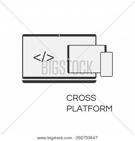 Vector Cross Platform Icon Web Development And Coding. Simple Concept Cross-platform Sign Isolated O