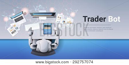 robot looking at graphs indexes financial data on computer monitor trading stocks online trader bot broker finance trade ai concept top angle workplace desk horizontal poster