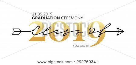 Graduation Ceremony Class Of 2019. Modern Calligraphy. Lettering Logo. Graduate Design Yearbook. Vec