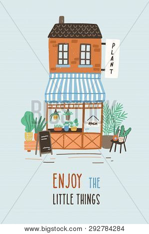 Postcard Or Poster Template With Cute Floristry Shop Or Plant Store Building On City Street And Enjo