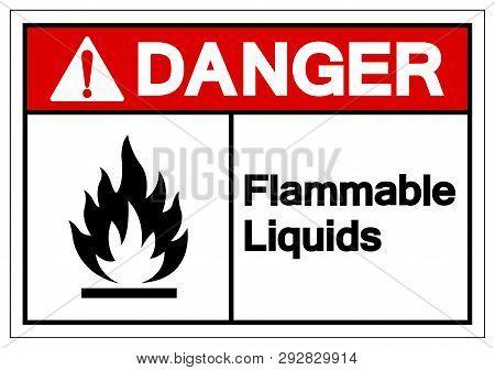 Danger Flammable Liquids Symbol Sign ,vector Illustration, Isolate On White Background Label .eps10