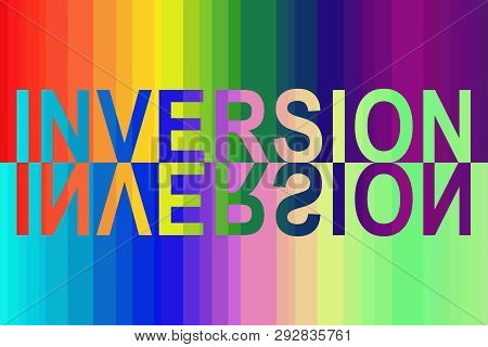 On The Rainbow Spectral Background, The Inscription In English - Inversion Filled With The Inverse S