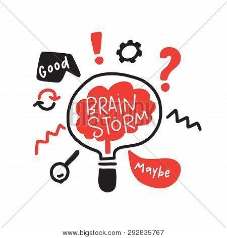 Brainstorm. Funny Doodle Drawn Illustration Of Brainstorming Process. Brain Inside The Lamp. Vector.