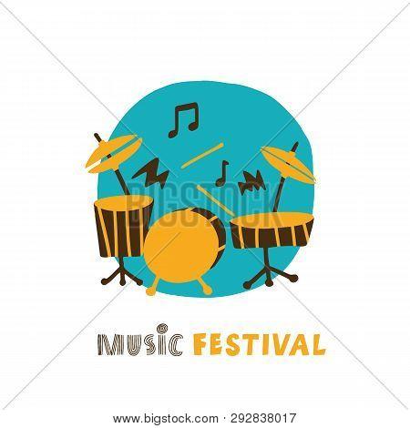 Hand Drawn Illustration Of Plaing Drum Kit. Music Festival Comcept. Vector.