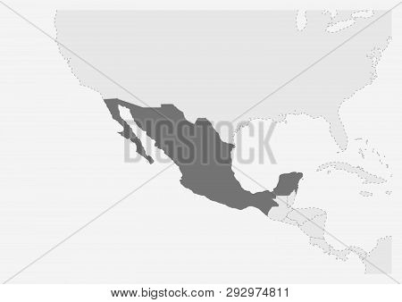 Map Of America With Highlighted Mexico Map, Gray Map Of Mexico With Neighboring Countries