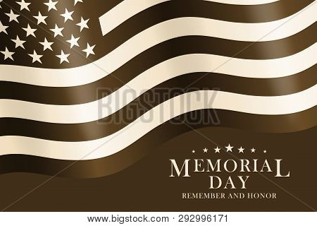 Memorial Day Background With Usa Flag And Lettering. Black And White Template For Memorial Day Desig