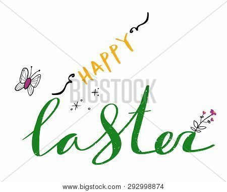 Happy Easter Hand Drawn Lettering. Modern Calligraphy. Vector Illustration.