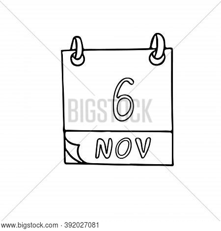 Calendar Hand Drawn In Doodle Style. November 6. International Day For Preventing The Exploitation O