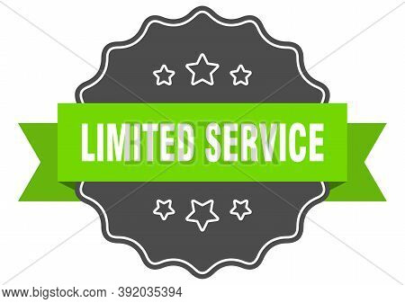 Limited Service Label. Limited Service Isolated Seal. Sticker. Sign