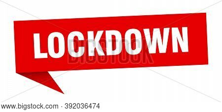 Lockdown Banner. Lockdown Speech Bubble. Lockdown Sign