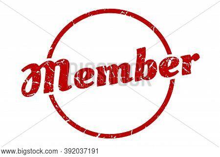 Member Sign. Member Round Vintage Grunge Stamp. Member