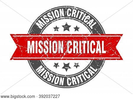 Mission Critical Round Stamp With Red Ribbon. Mission Critical