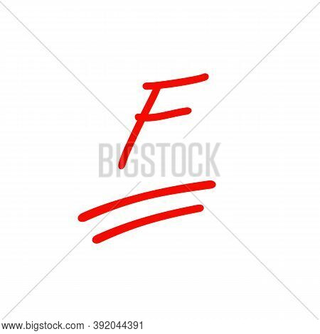 F Exam Score, Bad Grade Illustration, Red Color Test Score Isolated On White Background