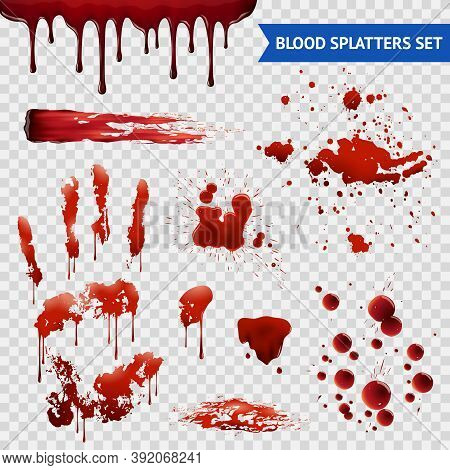 Blood Spatters Realistic Bloodstains Patterns Set Of Smears Splashes Drippings Drops And Handprint W