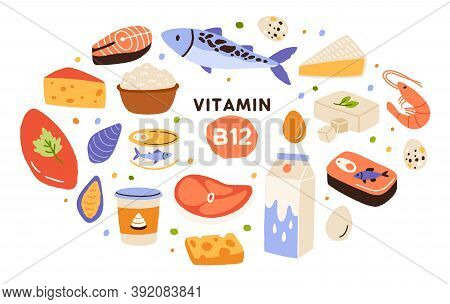 Collection Of Vitamin B12 Food. Cottage Cheese, Eggs, Sea Food, Fish, Meat, Dairy Product. Dietetic