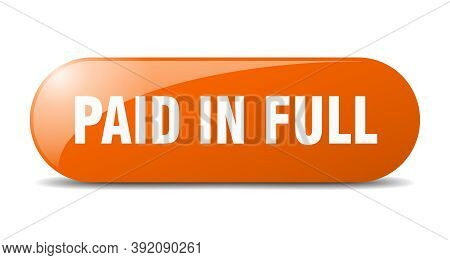 Paid In Full Button. Sticker. Banner. Rounded Glass Sign