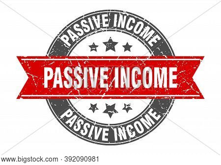 Passive Income Round Stamp With Ribbon. Label Sign