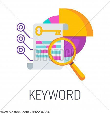 Keyword Icon Key. Magnifier With Document And Pie Chart. Flat Vector Illustration.