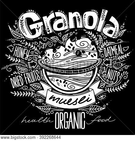 Granola In Doodle Style With Lettering. Oatmeal Porridge Recipe. Handmade Vector Illustration With B