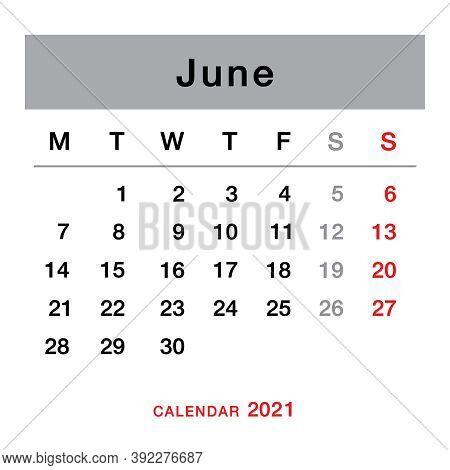 June 2021 Planning Calendar . Simple June 2021 Calendar. Week Starts From Monday. Template Of Calend