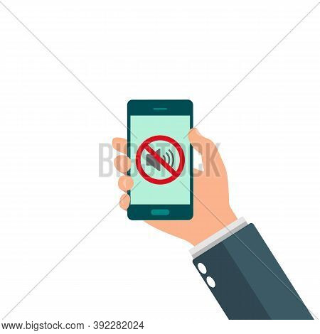 No Speaker, No Sound Icon Sign. Hand Holding Mobile Phone Without Sound. Silent Mode Icon.
