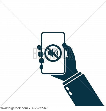 No Sound Sign For Mobile Phone Icon. Hand Holding Smartphone With Sound Off Icon. Silent Mode Icon.