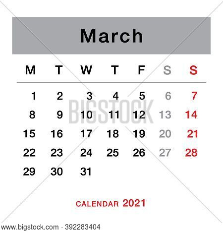 March 2021 Planning Calendar . Simple March 2021 Calendar. Week Starts From Monday. Template Of Cale