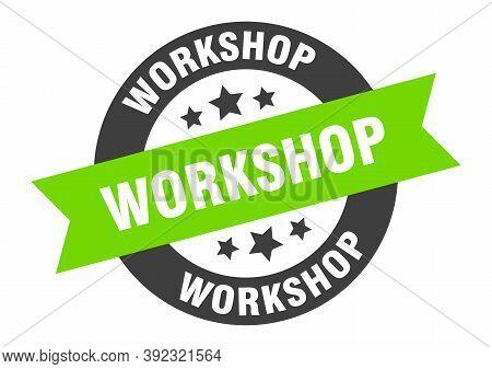 Workshop Sign. Workshop Black-green Round Ribbon Sticker