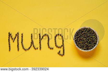Mung Bean Inscription Of Its Name. Ceramic Bowl With Mash. Vegetarian Dish, Healthy Food. Top View,