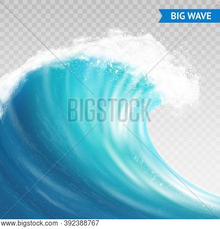 Big Sea Or Ocean Wave With Spray, Foam On Crest And Reflection On Transparent Background Vector Illu