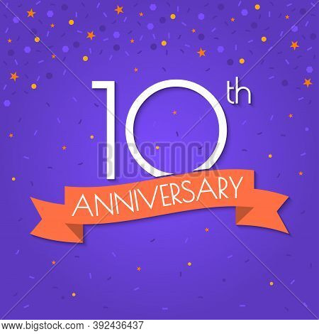 10 Years Anniversary Logo Isolated On Confetti Background. 10th Anniversary Banner With Ribbon. Birt