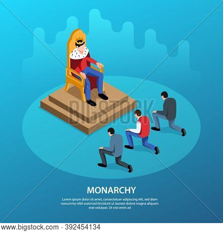 Isometric Political Systems Square Background With Editable Text And King On Throne With People Knee