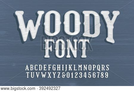 Woody Alphabet Font. Vintage Textured Letters And Numbers. Wooden Background. Vector Typescript For