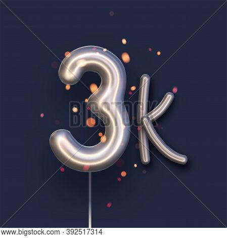 Silver Balloon 3k Sign On Dark Blue Background. 3 Thousand Followers, Likes, Subscribers. Vector Ill