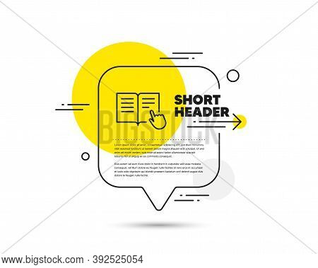 Instruction Book Line Icon. Speech Bubble Vector Concept. Education With Hand Pointer Symbol. E-lear