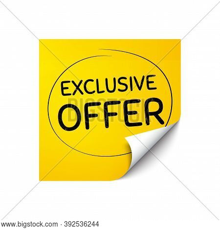 Exclusive Offer. Sticker Note With Offer Message. Sale Price Sign. Advertising Discounts Symbol. Yel
