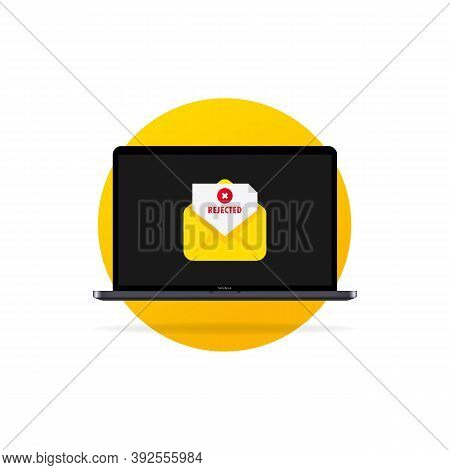 Laptop, Envelope With Rejected Letter, Unsubscribe, College Rejected Admission Or Employment. Docume