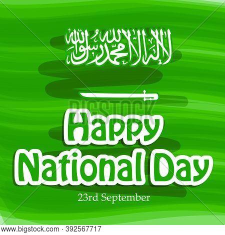 Illustration Of Saudi Arabia Flag Background Written In Arabic Language Islamic Declaration Of Faith
