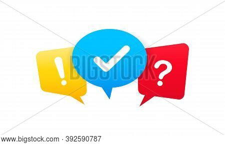 Check Mark, Question Mark And Exclamation Mark. Colored Speech Bubble Sign. Vector On Isolated White
