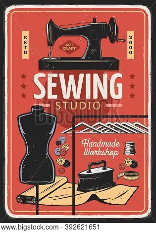 Sewing, Tailor And Dressmaking Handmade Workshop, Vector Vintage Poster. Tailoring And Fashion Seams