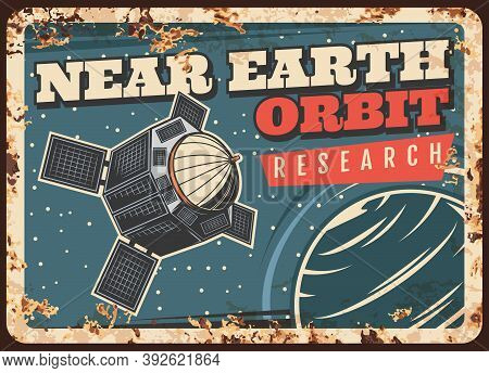 Satellite Researching Earth Orbit Vector Rusty Metal Plate. Sputnik Fly In Outer Space, Explore Cosm
