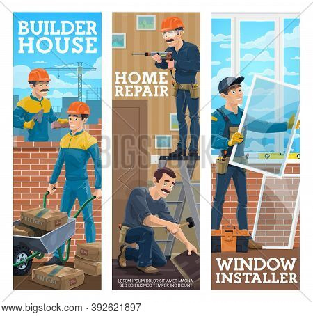 House Builder, Home Repair Maser, Window Installer Banners. Builders Working On Site, Handyman Layin