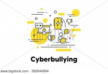 Cyberbullying Line Icon. Online Gossip, Hate And Bully Concept Illustration. Stop Cyber Bullying, On