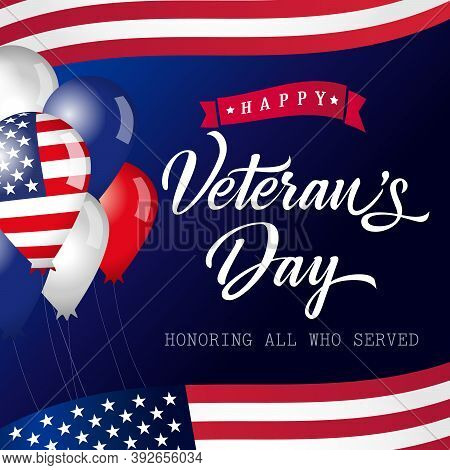Happy Veterans Day Usa Lettering Banner. Honoring All Who Served Calligraphic Card. Thank You Us Vet